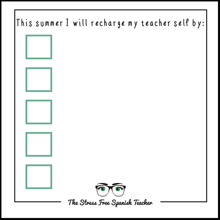 Teacher Summer Self Care